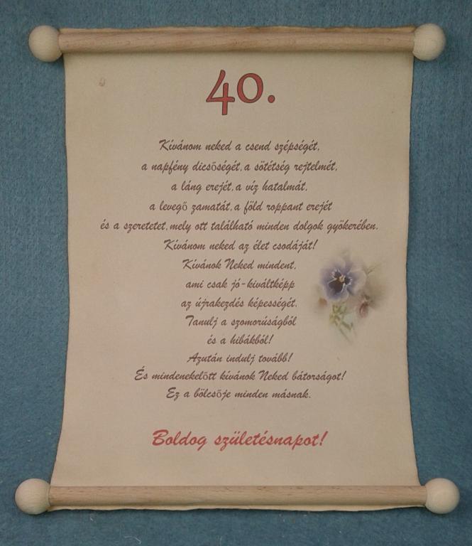 köszöntő 40 születésnapra Születésnapra | Pipitér Ajándék fatárgyak.hu Webáruház köszöntő 40 születésnapra